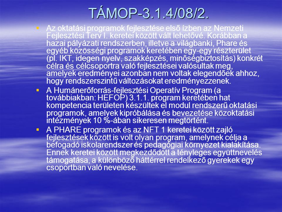 TÁMOP-3.1.4/08/2.