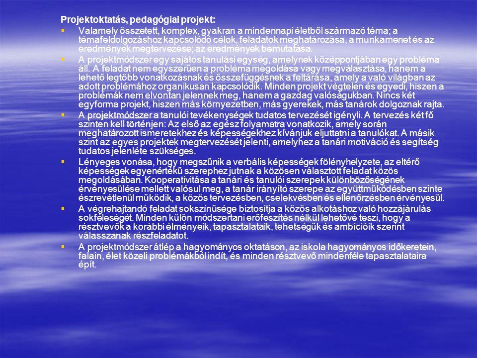 Projektoktatás, pedagógiai projekt: