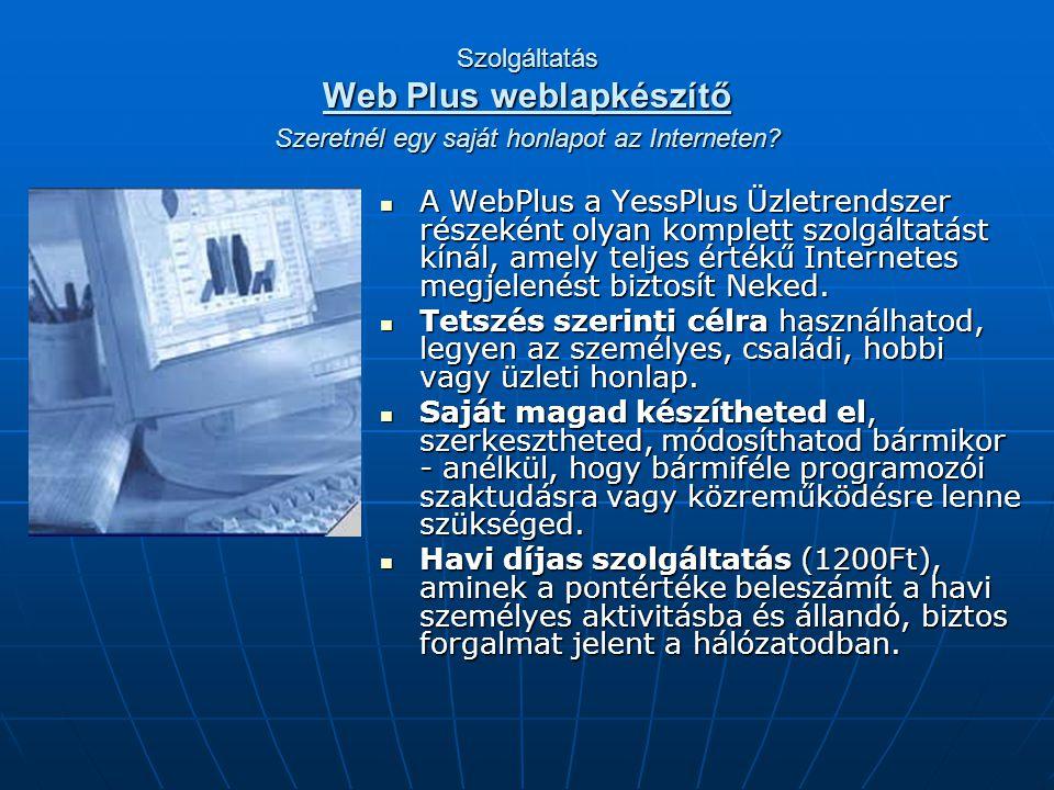 Szolgáltatás Web Plus weblapkészítő Szeretnél egy saját honlapot az Interneten