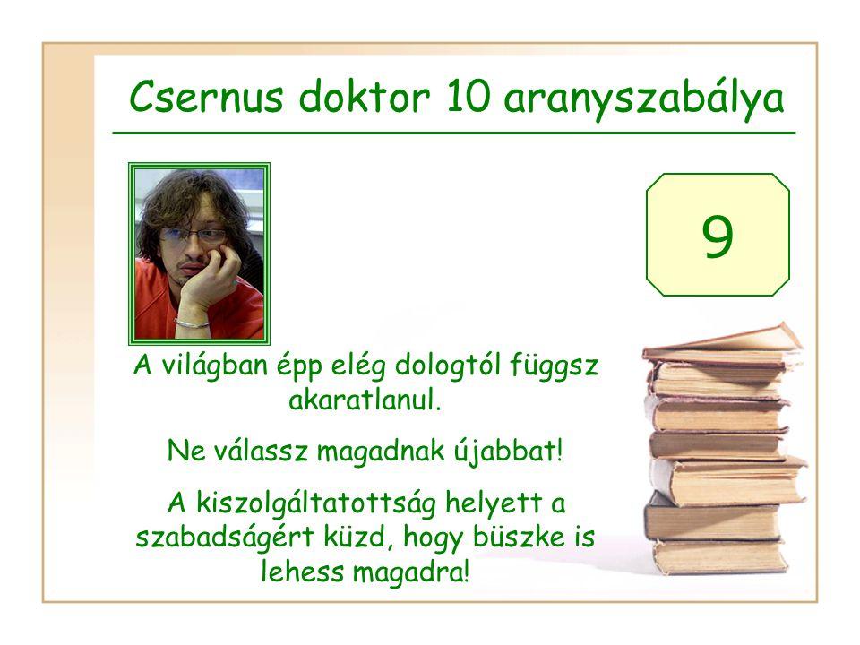 9 Csernus doktor 10 aranyszabálya