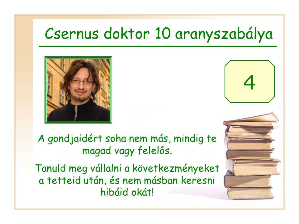 4 Csernus doktor 10 aranyszabálya