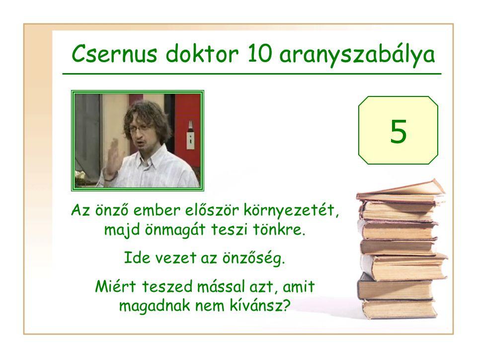 5 Csernus doktor 10 aranyszabálya