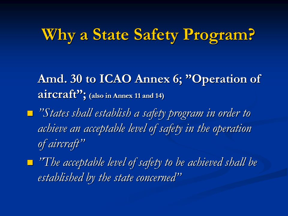 Why a State Safety Program