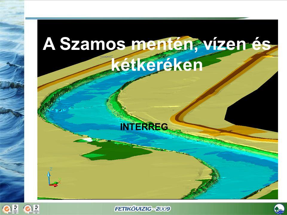 A Szamos mentén, vízen és kétkeréken