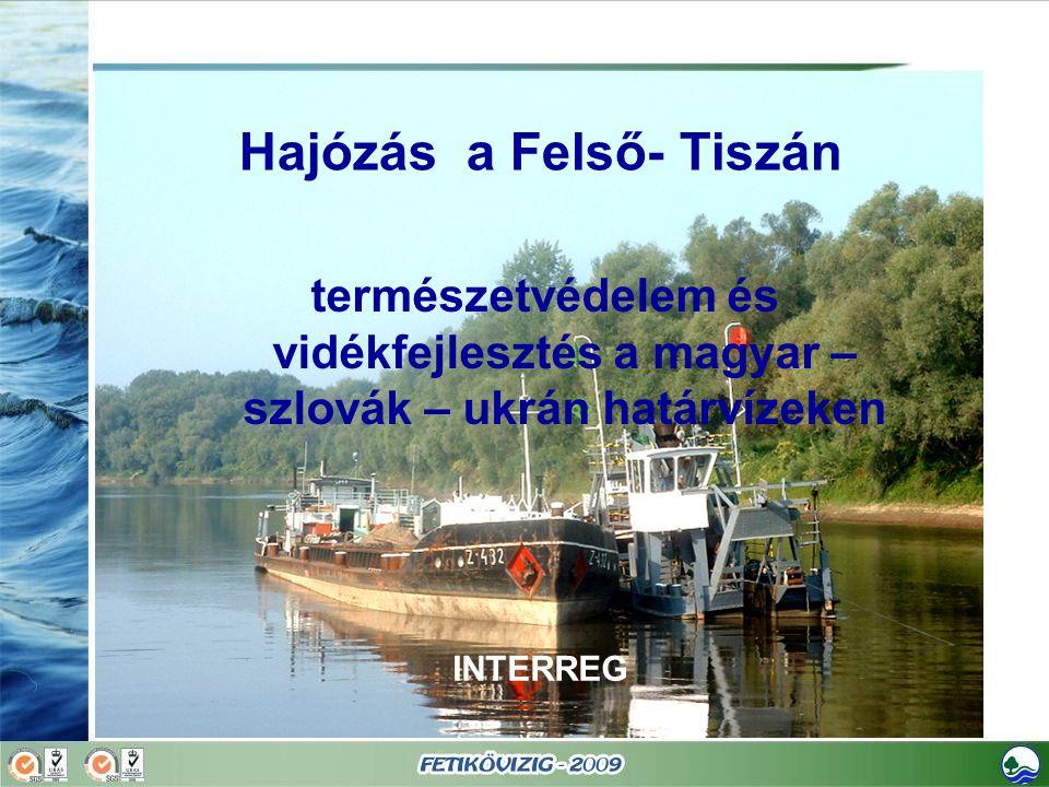 Hajózás a Felső- Tiszán