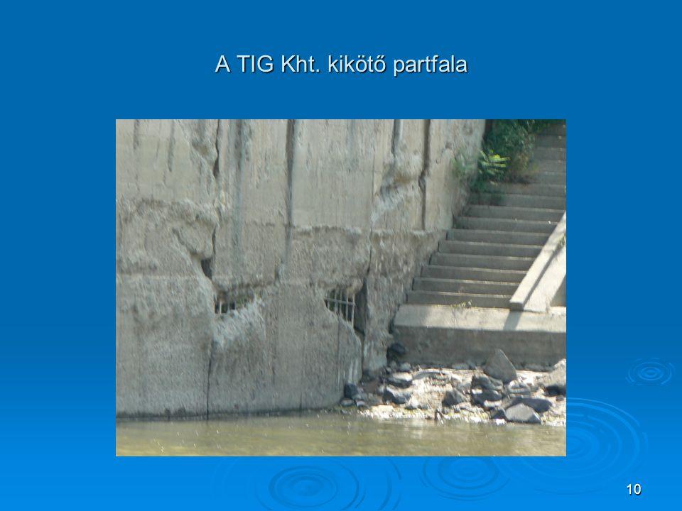 A TIG Kht. kikötő partfala