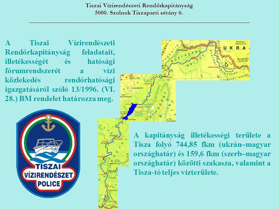 Tiszai Vízirendészeti Rendőrkapitányság 5000