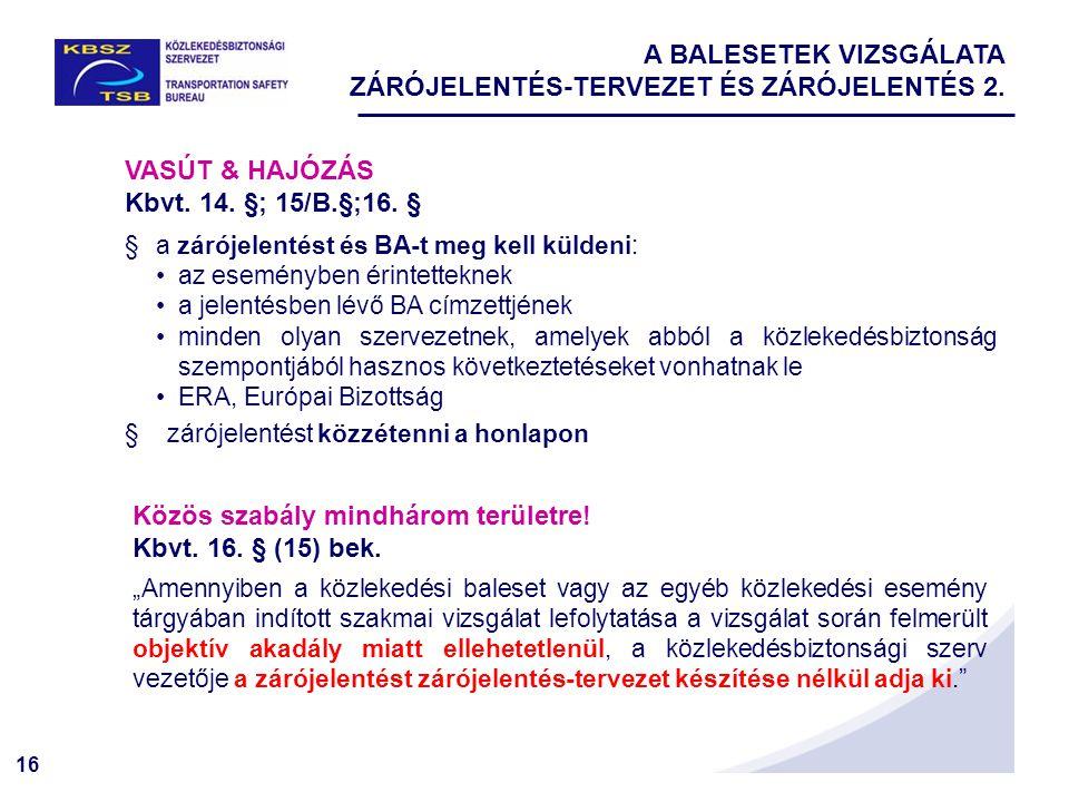 A BALESETEK VIZSGÁLATA ZÁRÓJELENTÉS-TERVEZET ÉS ZÁRÓJELENTÉS 2.