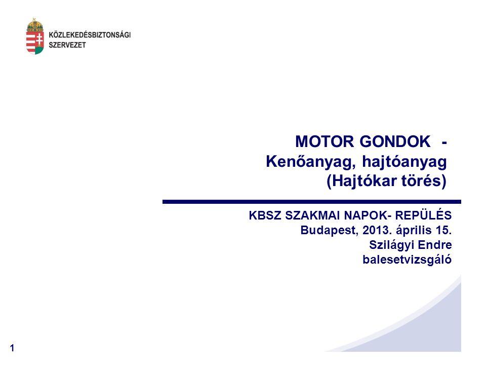 MOTOR GONDOK - Kenőanyag, hajtóanyag (Hajtókar törés)
