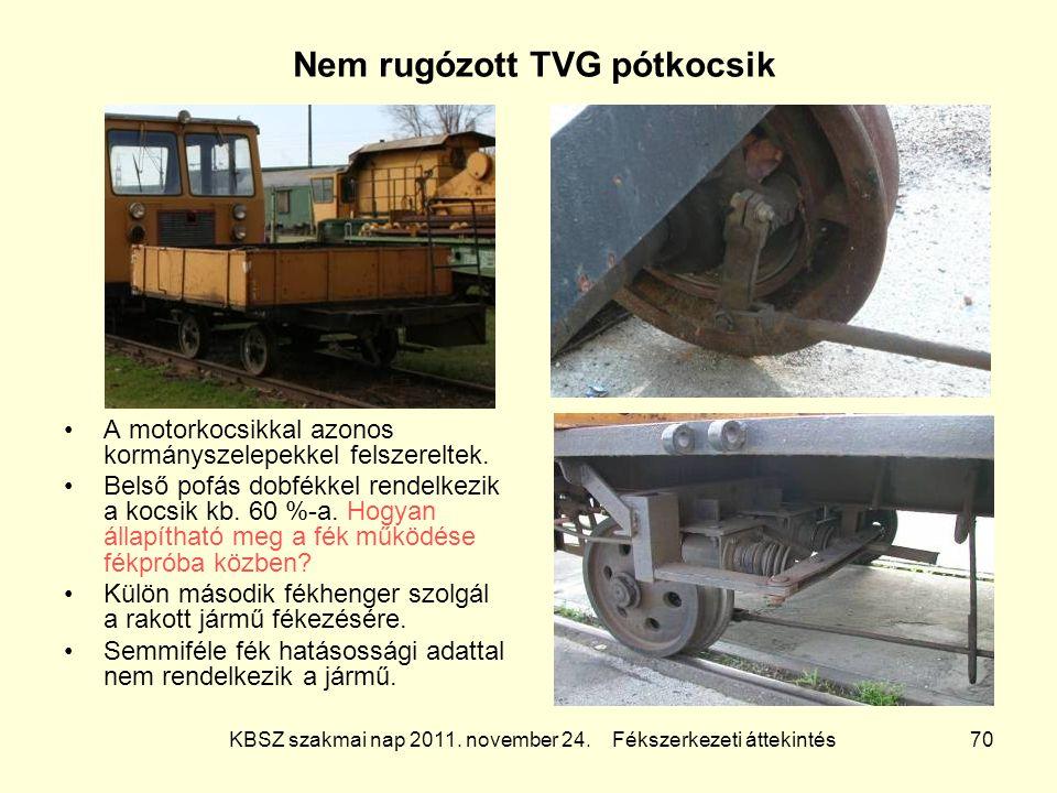 Nem rugózott TVG pótkocsik