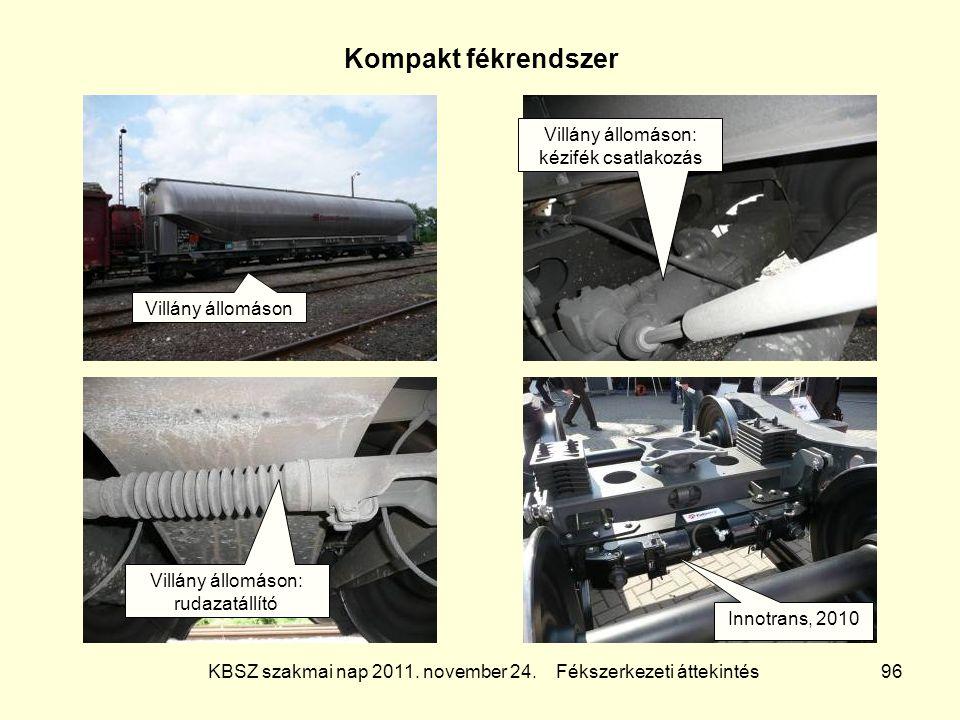 Kompakt fékrendszer Villány állomáson: kézifék csatlakozás
