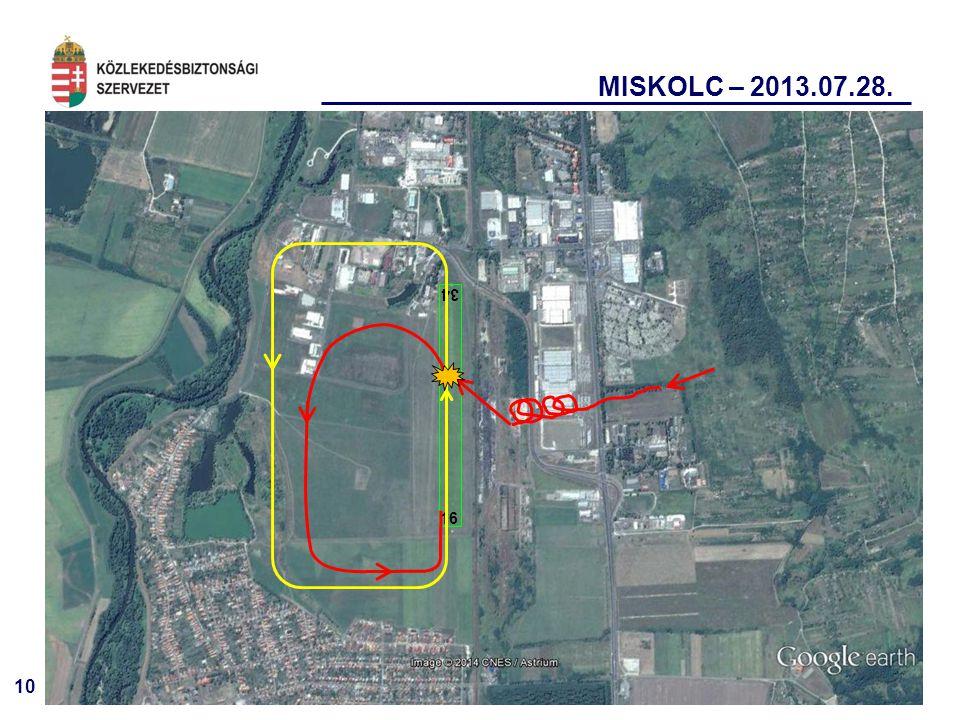 MISKOLC – 2013.07.28. 34 16 10