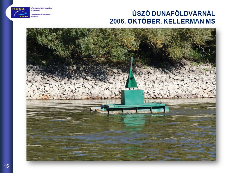 ÚSZÓ DUNAFÖLDVÁRNÁL 2006. OKTÓBER, KELLERMAN MS