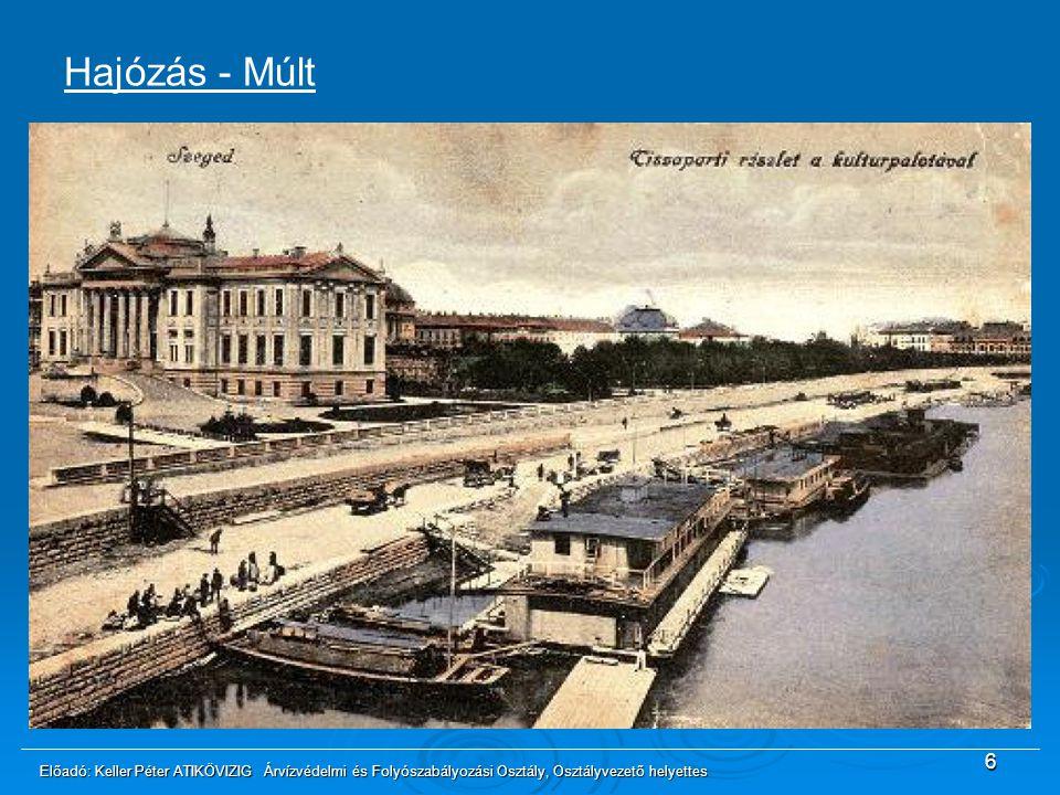 Hajózás - Múlt 1833: Elindult az első gőzhajó 1848: Hirdetmény