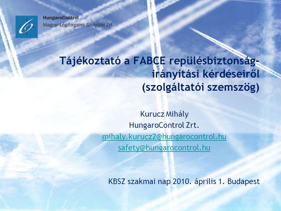 Tájékoztató a FABCE repülésbiztonság-irányítási kérdéseiről (szolgáltatói szemszög)