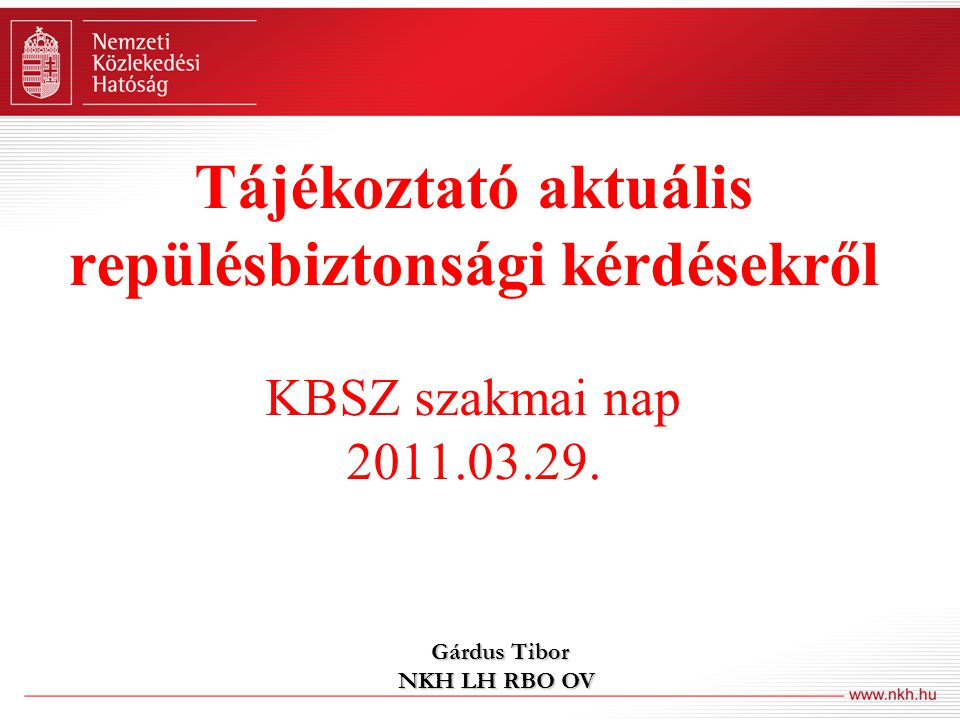 Gárdus Tibor NKH LH RBO OV