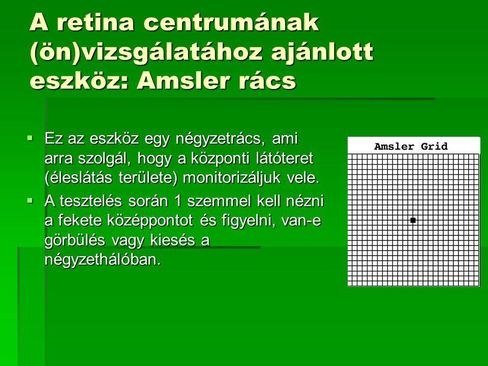 A retina centrumának (ön)vizsgálatához ajánlott eszköz: Amsler rács