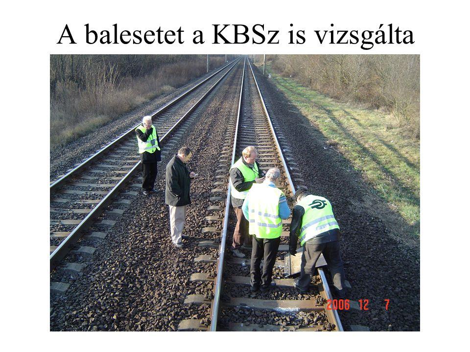 A balesetet a KBSz is vizsgálta