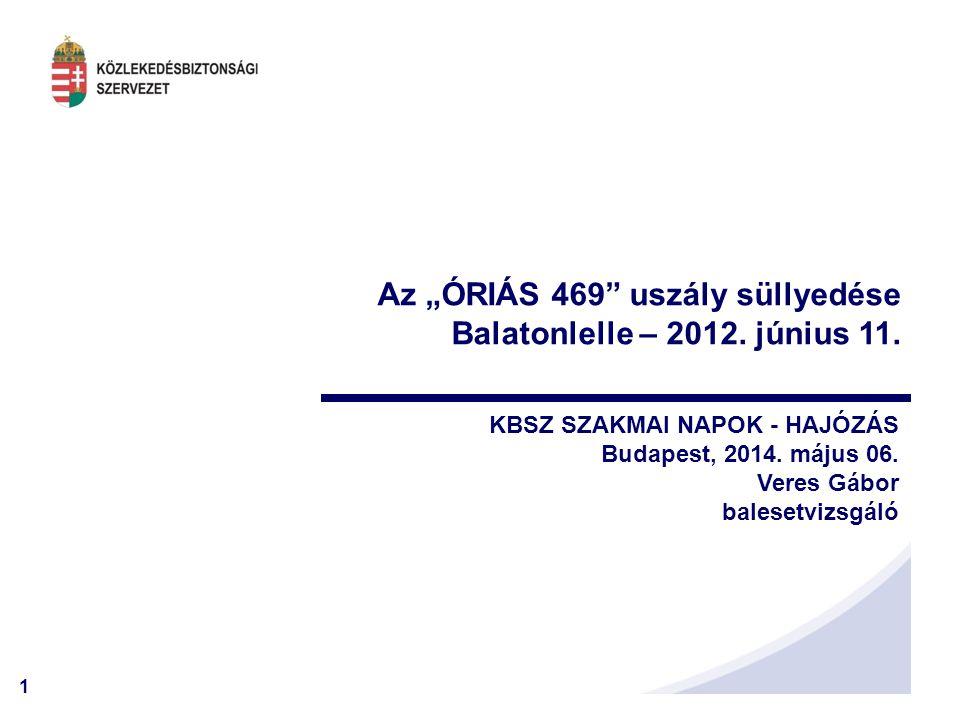 """Az """"ÓRIÁS 469 uszály süllyedése Balatonlelle – 2012. június 11."""