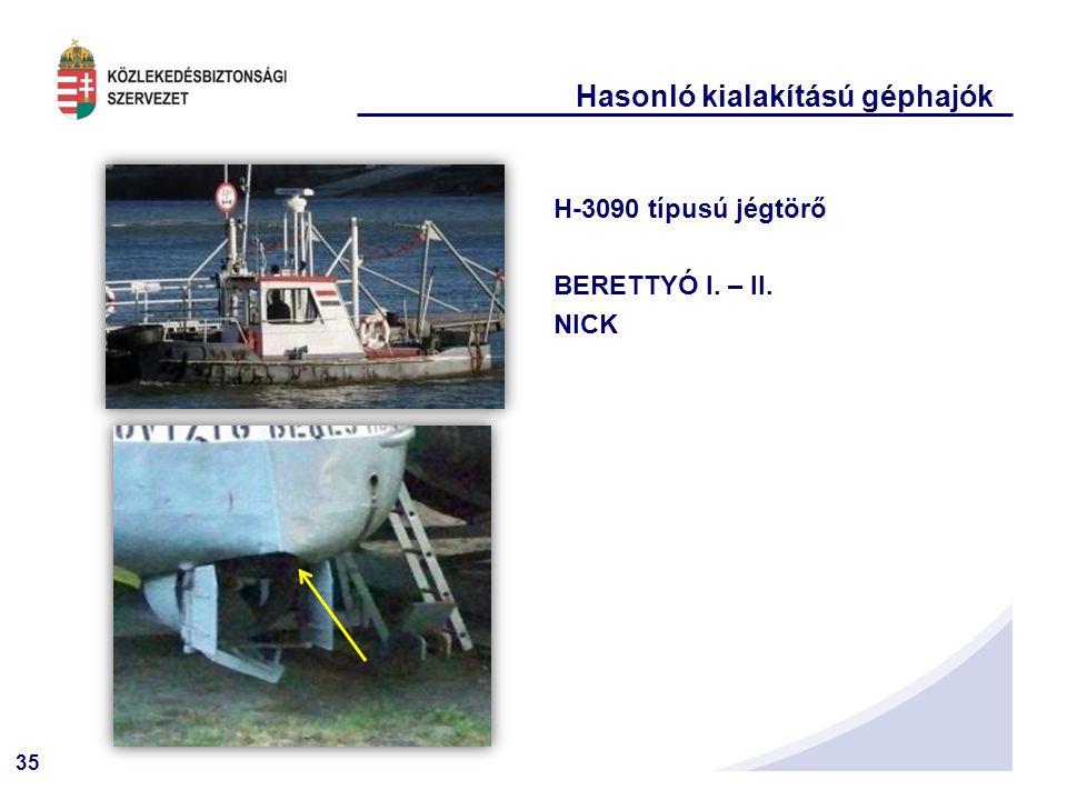Hasonló kialakítású géphajók