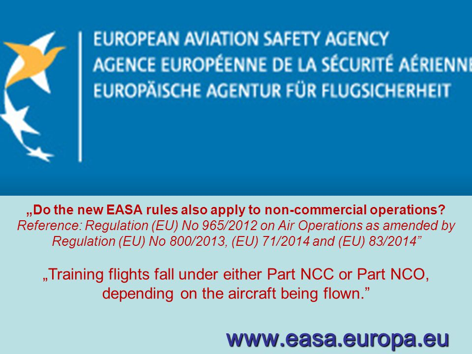 """Do the new EASA rules also apply to non-commercial operations"