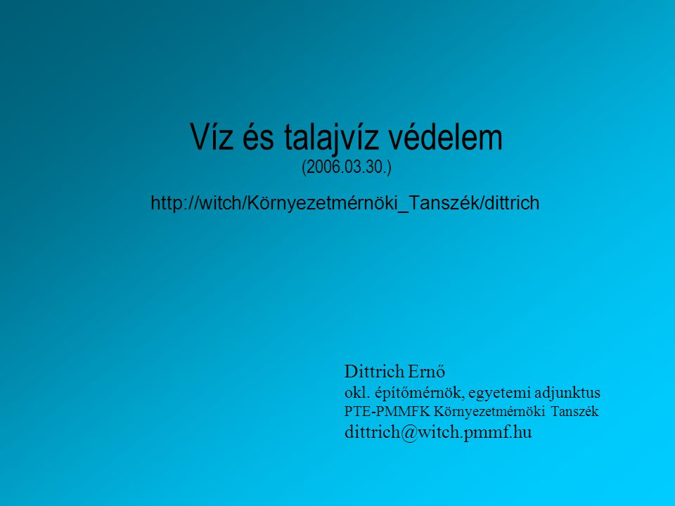 Víz és talajvíz védelem (2006.03.30.)