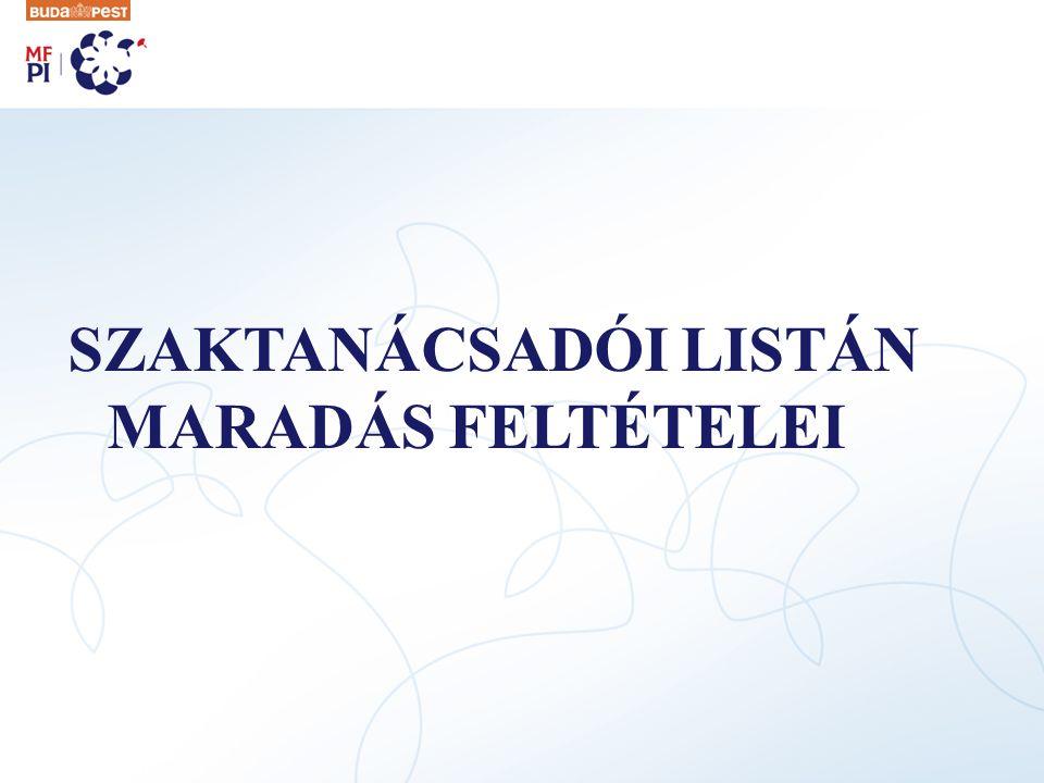 SZAKTANÁCSADÓI LISTÁN MARADÁS FELTÉTELEI