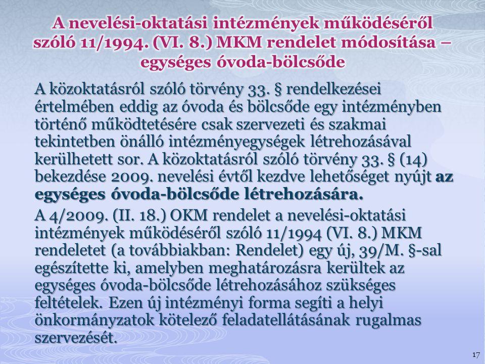A nevelési-oktatási intézmények működéséről szóló 11/1994. (VI. 8