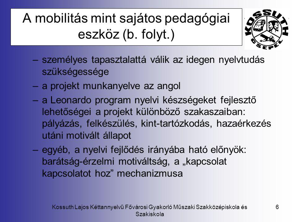 A mobilitás mint sajátos pedagógiai eszköz (b. folyt.)