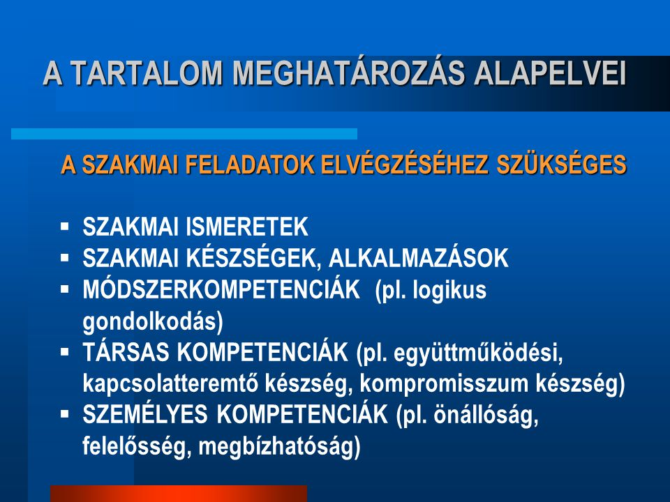 A TARTALOM MEGHATÁROZÁS ALAPELVEI