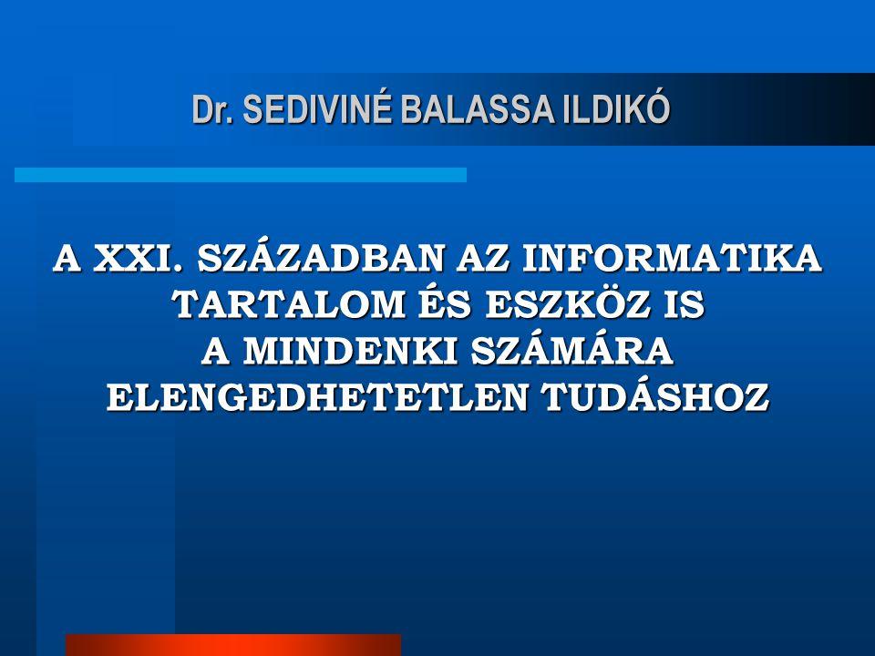 Dr. SEDIVINÉ BALASSA ILDIKÓ