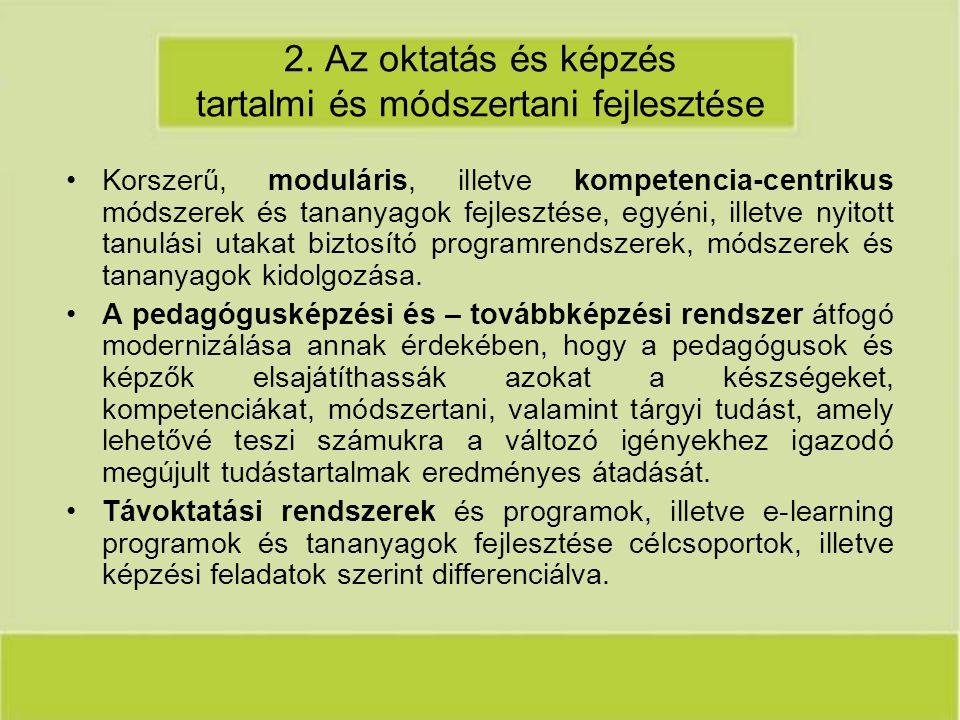 2. Az oktatás és képzés tartalmi és módszertani fejlesztése