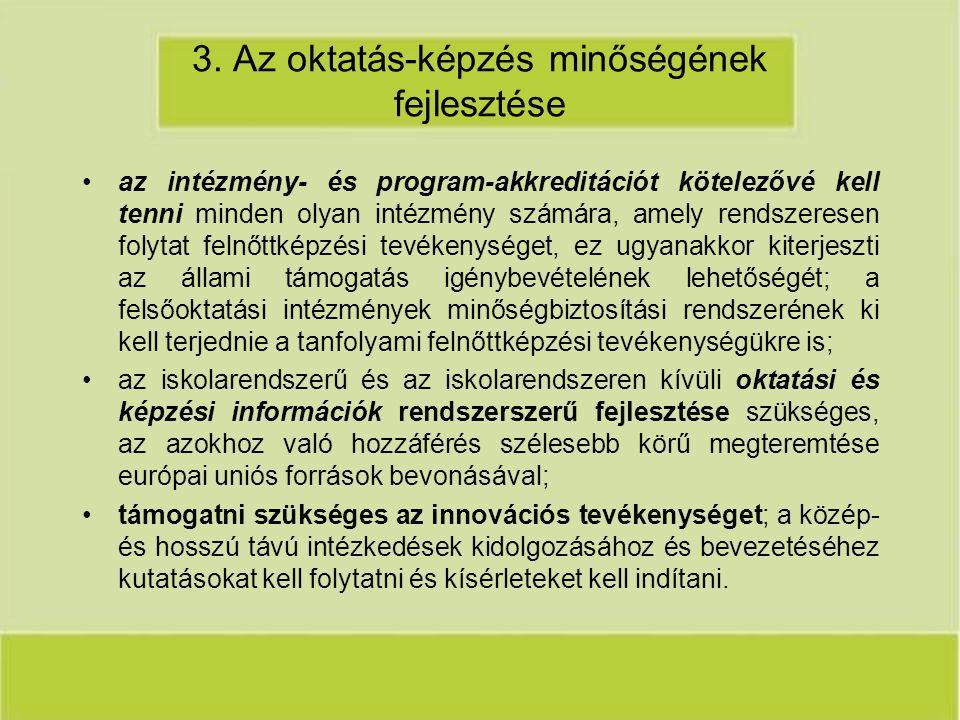 3. Az oktatás-képzés minőségének fejlesztése