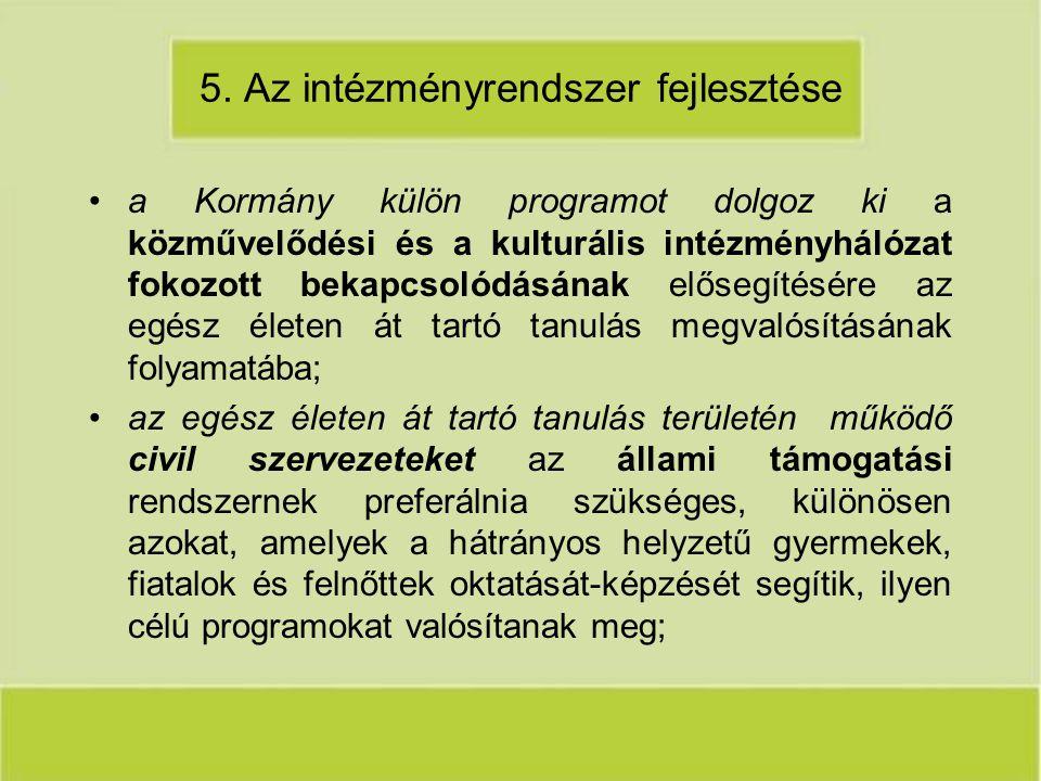 5. Az intézményrendszer fejlesztése
