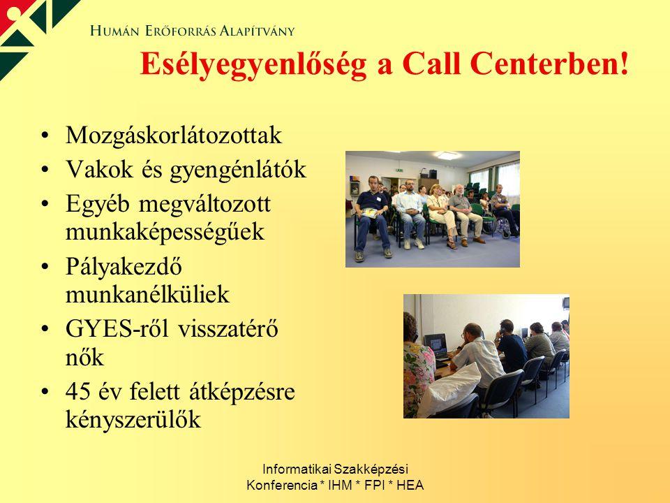 Esélyegyenlőség a Call Centerben!