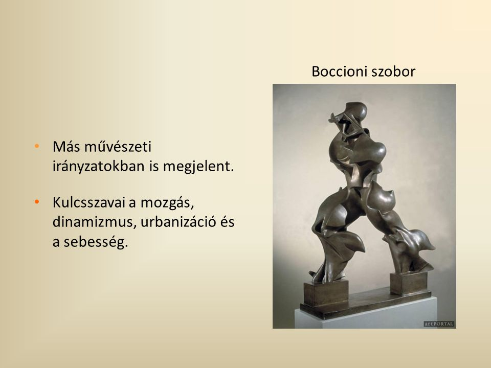 Boccioni szobor Más művészeti irányzatokban is megjelent.