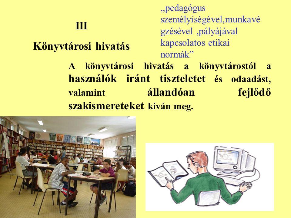 III Könyvtárosi hivatás
