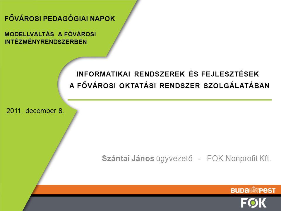 Szántai János ügyvezető - FOK Nonprofit Kft.