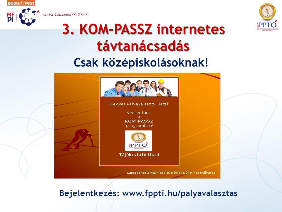3. KOM-PASSZ internetes távtanácsadás