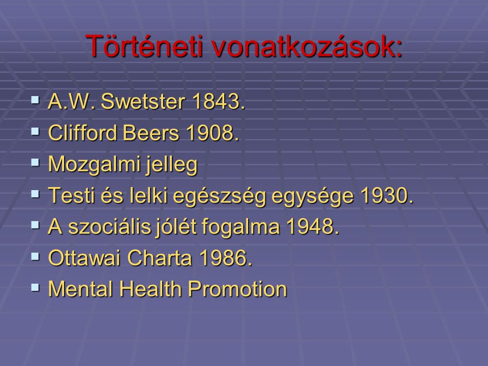 Történeti vonatkozások:
