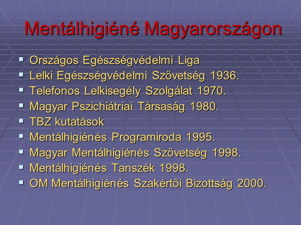 Mentálhigiéné Magyarországon