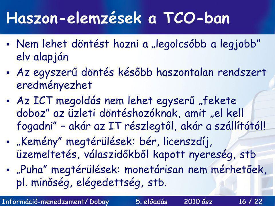 Haszon-elemzések a TCO-ban