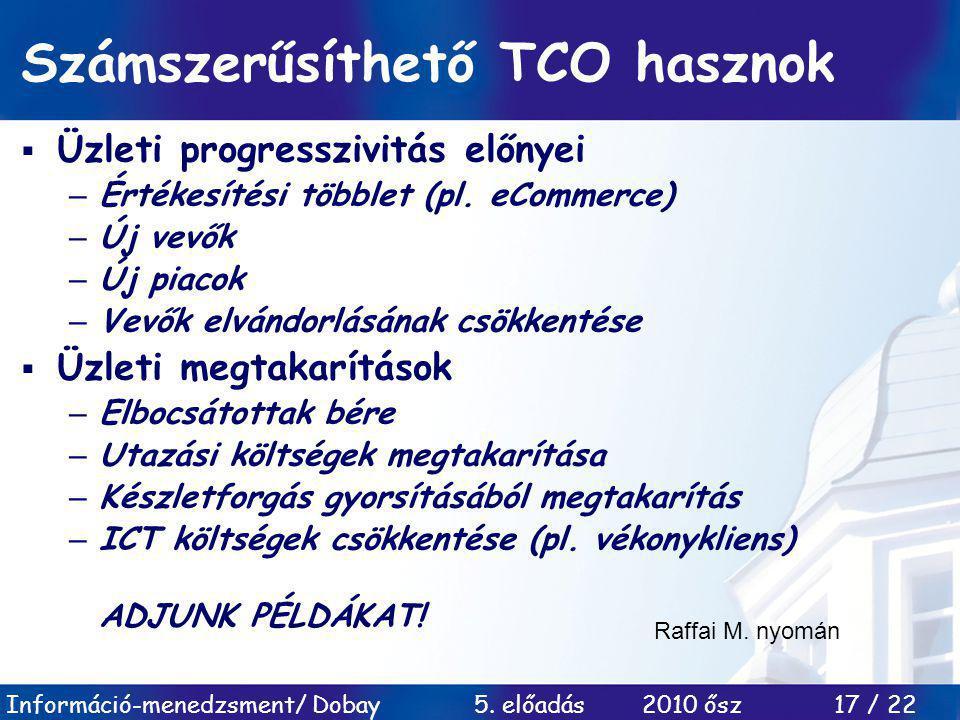 Számszerűsíthető TCO hasznok