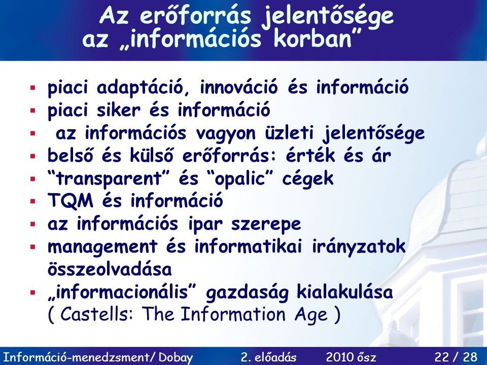"""Az erőforrás jelentősége az """"információs korban"""