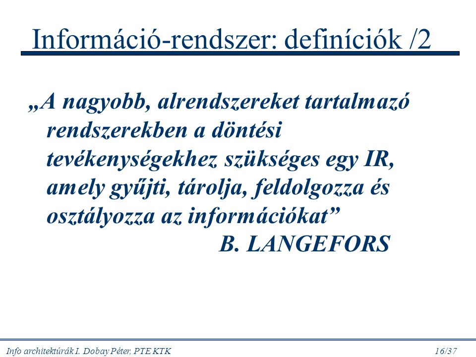 Információ-rendszer: definíciók /2