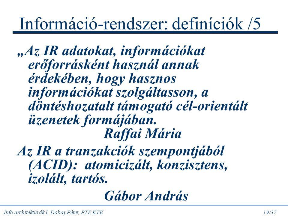 Információ-rendszer: definíciók /5