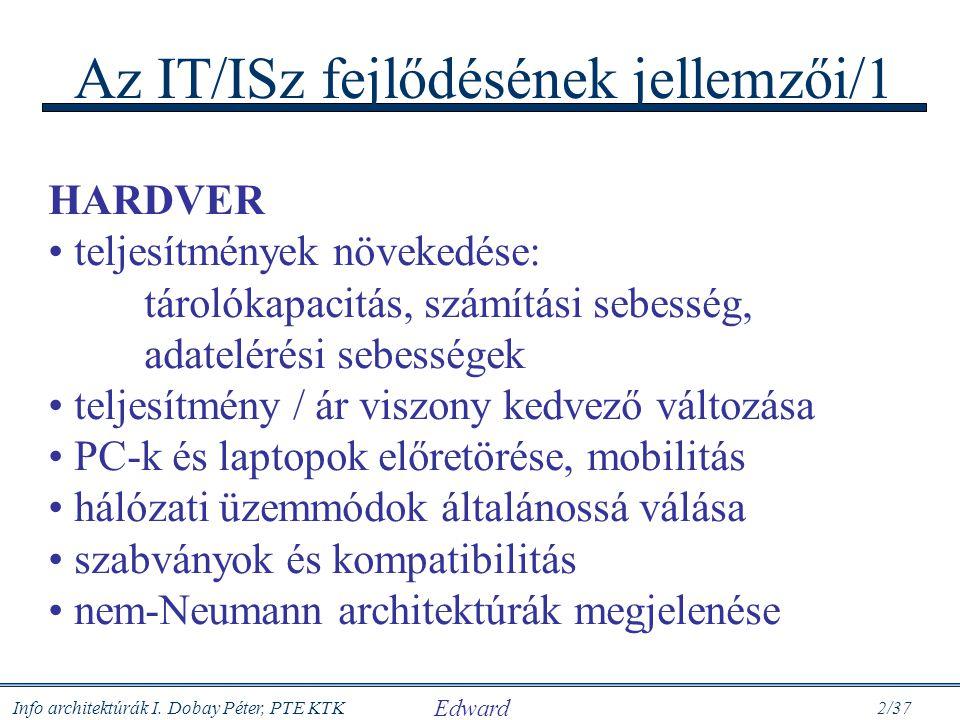 Az IT/ISz fejlődésének jellemzői/1