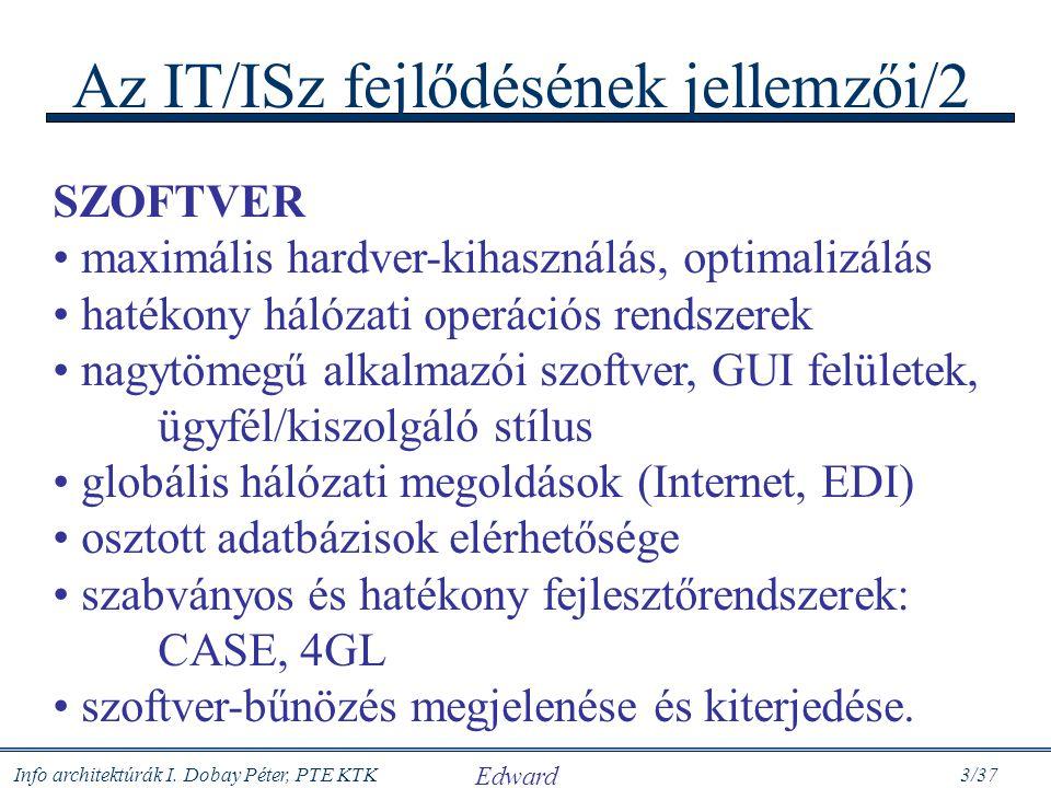 Az IT/ISz fejlődésének jellemzői/2