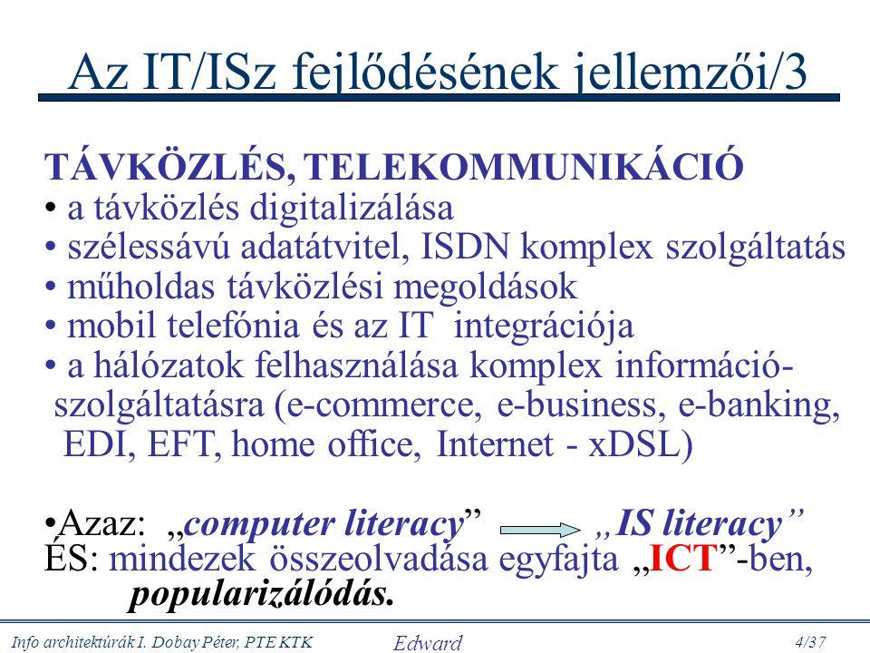 Az IT/ISz fejlődésének jellemzői/3