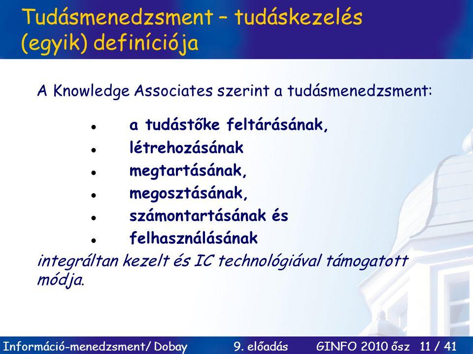 Tudásmenedzsment – tudáskezelés (egyik) definíciója
